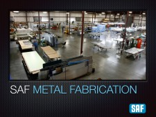 SAF Metal Fabricating Capabilities